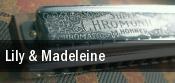 Lily & Madeleine tickets