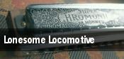 Lonesome Locomotive tickets
