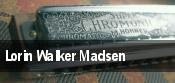 Lorin Walker Madsen tickets