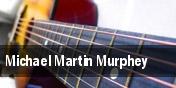 Michael Martin Murphey Choctaw Casino & Resort tickets