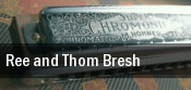 Ree and Thom Bresh Fairbanks tickets