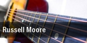 Russell Moore tickets