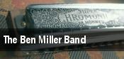 The Ben Miller Band tickets