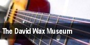 The David Wax Museum tickets