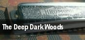 The Deep Dark Woods Cleveland tickets