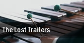 The Lost Trailers tickets