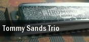Tommy Sands Trio Pollak Theatre tickets