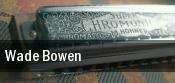 Wade Bowen Lawrence tickets
