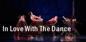 In Love with the Dance Peoria Civic Center tickets