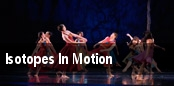 Isotopes In Motion tickets