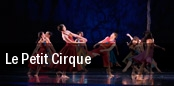 Le Petit Cirque Miami Dade County Auditorium tickets