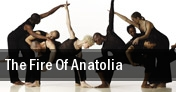 The Fire Of Anatolia tickets