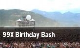 99X Birthday Bash tickets