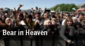 Bear in Heaven Chicago tickets