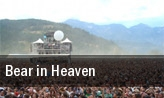 Bear in Heaven Union Park tickets