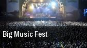 Big Music Fest Big Music Fest Grounds tickets