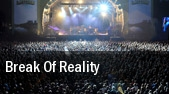 Break Of Reality Austin Music Hall tickets