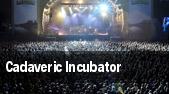Cadaveric Incubator tickets