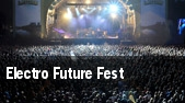 Electro Future Fest tickets