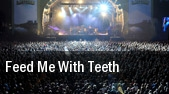 Feed Me with Teeth Ogden Theatre tickets