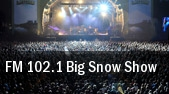FM 102.1 Big Snow Show Milwaukee tickets