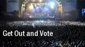 Get Out and Vote Covelli Centre tickets