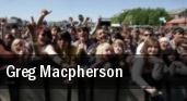 Greg MacPherson tickets