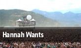 Hannah Wants tickets