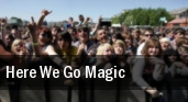 Here We Go Magic London tickets