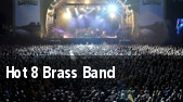 Hot 8 Brass Band Washington tickets