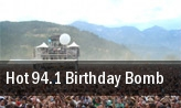 Hot 94.1 Birthday Bomb Bakersfield tickets