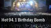 Hot 94.1 Birthday Bomb tickets
