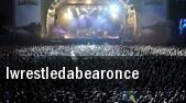 Iwrestledabearonce Allentown tickets
