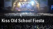 Kiss Old School Fiesta tickets
