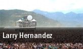 Larry Hernandez San Antonio tickets