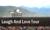 Laugh and Love Tour tickets