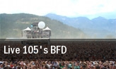 Live 105's BFD Mountain View tickets