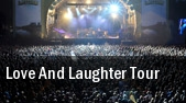 Love and Laughter Tour Chaifetz Arena tickets