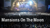 Mansions On The Moon Washington tickets