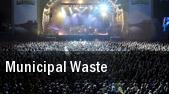 Municipal Waste Oakland Metro Operahouse tickets