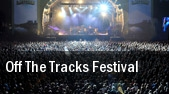 Off The Tracks Festival tickets