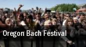 Oregon Bach Festival Arlene Schnitzer Concert Hall tickets