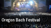 Oregon Bach Festival University Of Oregon tickets