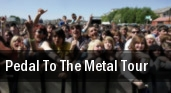 Pedal To The Metal Tour tickets