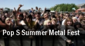 Pop s Summer Metal Fest tickets