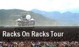 Racks On Racks Tour tickets