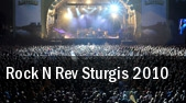 Rock N Rev Sturgis 2010 Sturgis tickets