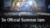 So Official Summer Jam Lafayette tickets