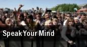 Speak Your Mind tickets