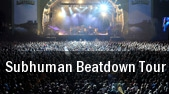 Subhuman Beatdown Tour Theatre Of The Living Arts tickets